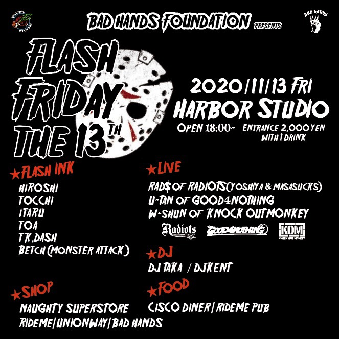 BAD HANDS FOUNDATION presents 【FLASH FRIDAY THE 13TH】の写真